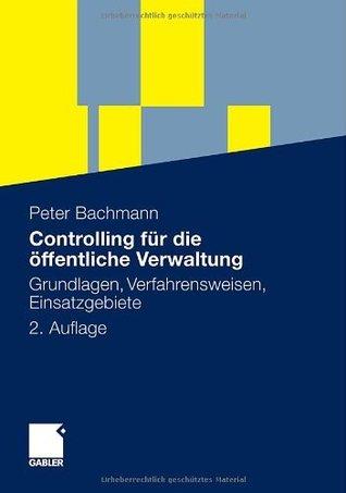 controlling-fr-die-ffentliche-verwaltung-grundlagen-verfahrensweisen-einsatzgebiete