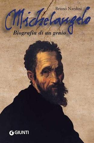 Michelangelo: biografia di un genio