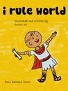 I Rule World by Ruthz S.B.