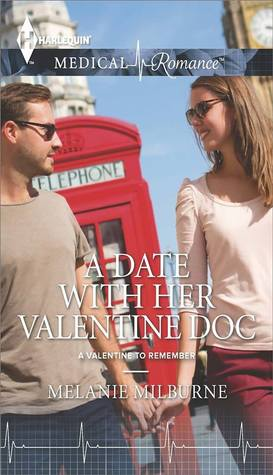 A Date with Her Valentine Doc (A Valentine to Remember #1)