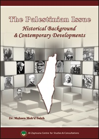 The Palestinian Issue: Historical Background and Contemporary Developments