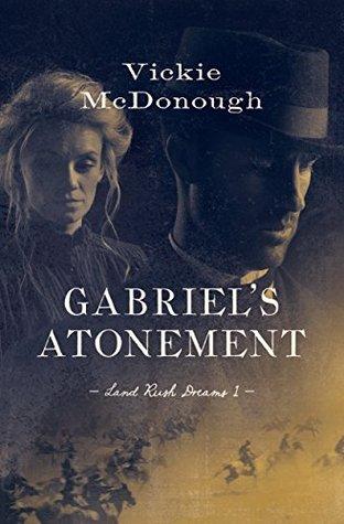 Gabriel's Atonement by Vickie McDonough