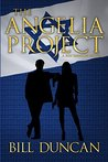 The Angelia Project: A Ben Dawson Novel (Brystol Foundation Series Book 2)