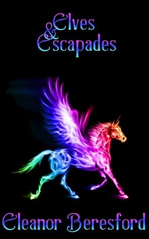Elves and Escapades (Scholars & Sorcery #2)