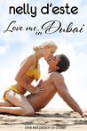 Love Me in Dubai - A Contemporary Romance (Love and Passion on Cruises Book 4)