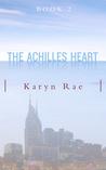 The Achilles Heart (Achilles, #2)