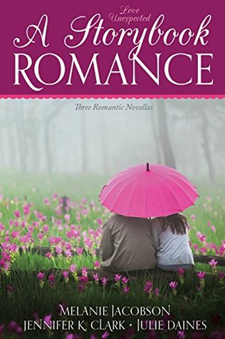 Love Unexpected: A Storybook Romance
