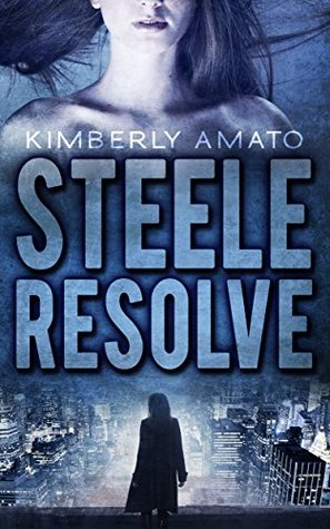 Steele Resolve (The Jasmine Steele Mystery, #1)