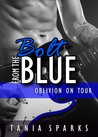 Bolt From The Blue (Oblivion on Tour, #2)