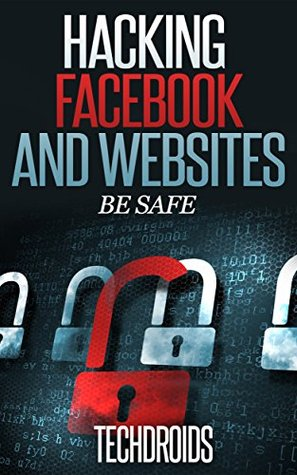Facebook and Website Hacking - Be Safe