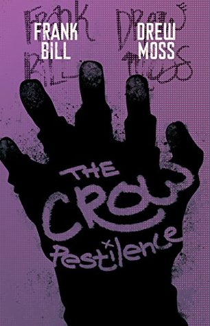 The Crow: Pestilence