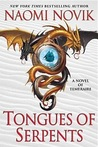 Tongues of Serpents (Temeraire, #6)