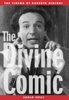 The Divine Comic: The Cinema of Roberto Benigni (The Scarecrow Filmmakers Series)