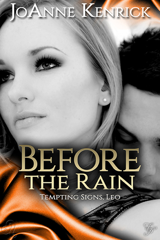 Before the Rain (Tempting Signs, #5)