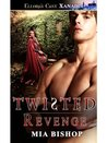 Twisted Revenge: 1 (Ever After)