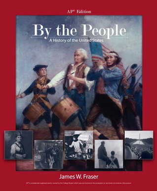 By the People: A History of the United States