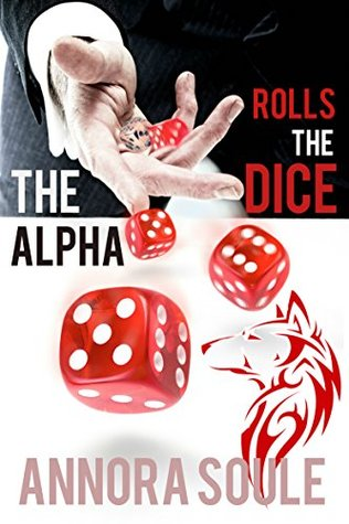 The Alpha Rolls the Dice (Casino Werewol...