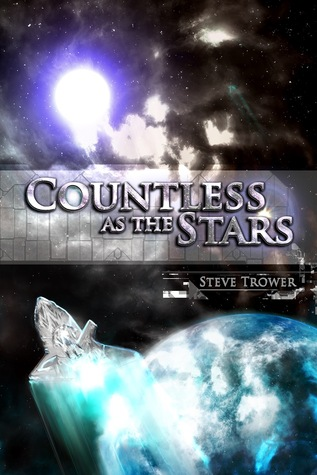 Countless as the Stars by Steve Trower