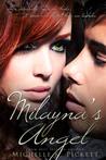 Milayna's Angel by Michelle K. Pickett