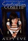 Controlling Cosette (My Beautiful Suicide, #2)