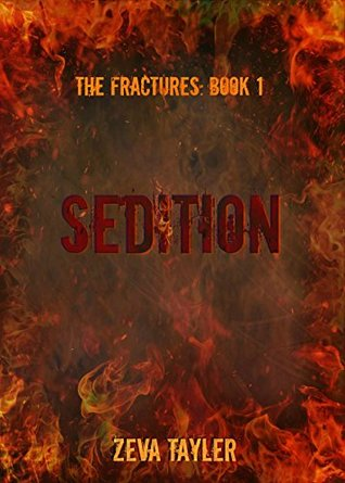 Sedition (The Fractures Book 1)