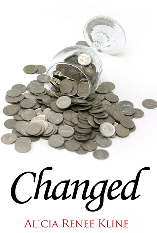 Changed(The Intoxicated Books 4) - Alicia Renee Kline