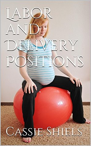 Labor and Delivery Positions