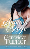 Autumn Sage (Las Morenas, #3)