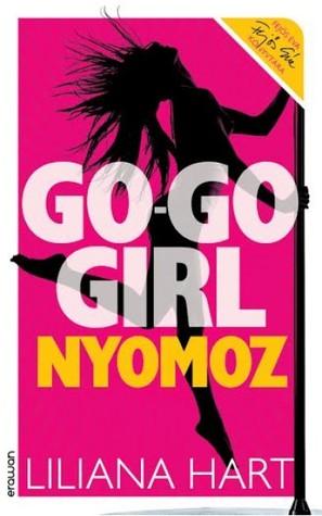 Go-go girl nyomoz by Liliana Hart