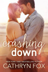 Crashing Down (Stone Cliff, #1)