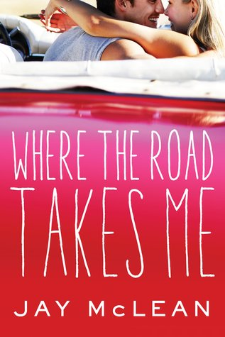 Where the Road Takes Me (The Road, #1)