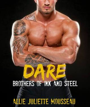 Dare (Brothers of Ink and Steel #1)