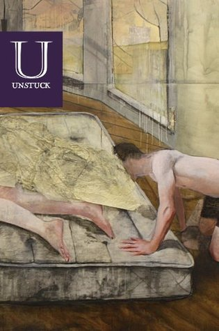 Unstuck #3: New Literature of the Futuristic, the Fantastic, the Surreal, and the Strange
