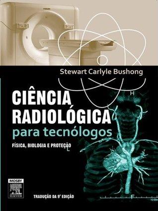 Ciência Radiológica para Tecnólogos