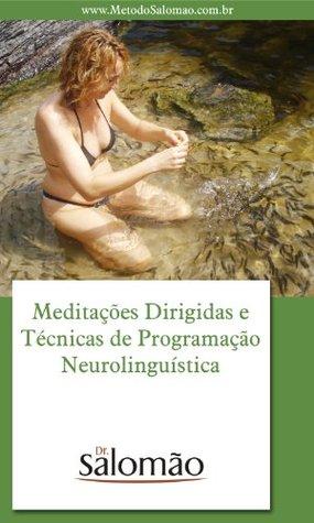 meditaes-dirigidas-e-tcnicas-de-programao-neurolingustica