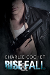 Rise & Fall by Charlie Cochet