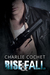 Rise & Fall (THIRDS, #4) by Charlie Cochet