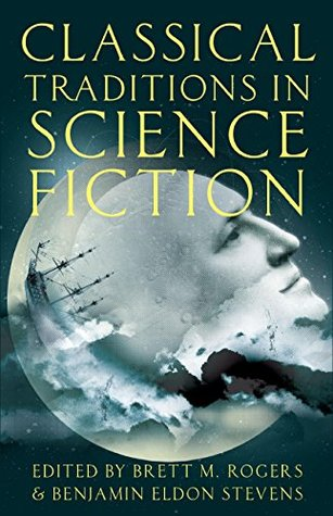 Classical Traditions in Science Fiction