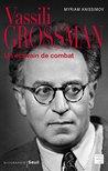 Vassili Grossman (Biographies-Témoignages)