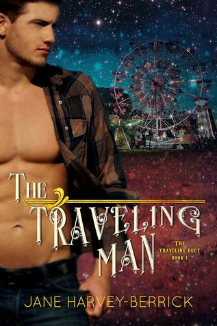 The Traveling Man (Traveling, #1) by Jane Harvey-Berrick
