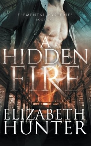 A Hidden Fire                  (Elemental Mysteries #1)