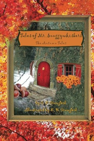 the-autumn-tales-tales-of-mr-snuggywhiskers-1