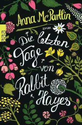 Die letzten Tage von Rabbit Hayes by Anna McPartlin