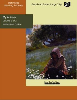 My Antonia Vol 2 of 2