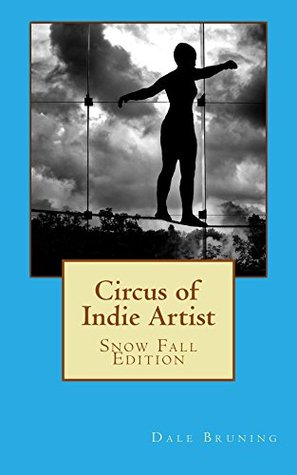 Circus of Indie Artist: Snow Fall Edition: Snow Fall Edition