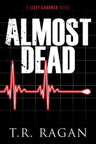Almost Dead(Lizzy Gardner 5)