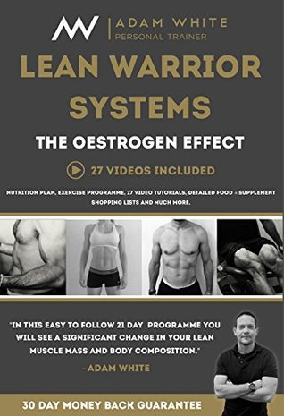 Lean Warrior Program - Combating The Oestrogen Effect