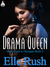 Drama Queen (Hollywood to Olympus, #2) by Elle Rush