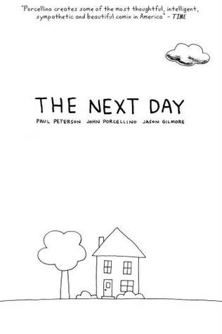 The Next Day: A Graphic Novella