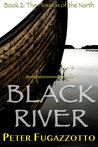 Black River (The Hounds of the North, #2)